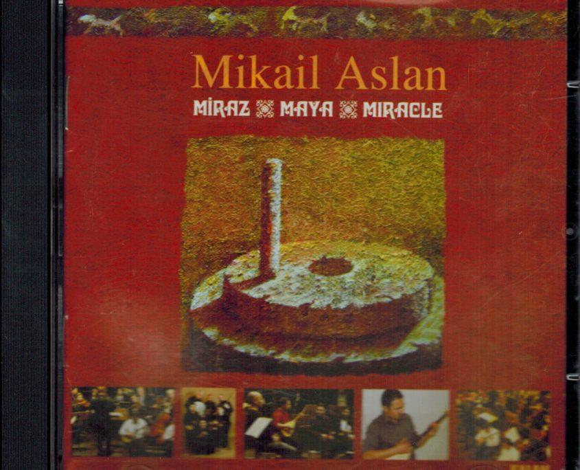 "Mikail Aslan ""Miraz"""