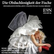 Obdachlsoigkeit der Fische, Martin Lejeune Bühnenmusik, Ensemble 9.November
