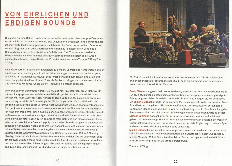 RAW; Kevin O'Day Ballett, Thomas Siffling, Lömsch LÖehmann, Judith Goldbach, Erwin Ditzner, Martin Lejeune